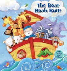 the boat noah built book by lori c froeb miki sakamoto