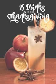 25 drinks for your thanksgiving table thanksgiving table