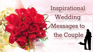 happy wedding message inspirational wedding messages to the