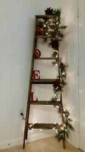 Outdoor Christmas Decorations Kijiji by Best 25 Wooden Ladder Decor Ideas On Pinterest Wooden Ladders