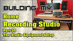 Home Recording Studio Desk by Building My Home Recording Studio Part 30 The Studio Equipment