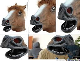 Horse Head Mask Meme - a new perspective on the horse mask by roryburke5 meme center