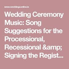 wedding ceremony processional the 25 best wedding ceremony entrance songs ideas on