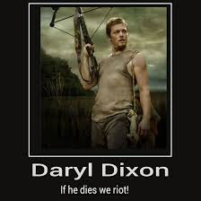 If Daryl Dies We Riot Meme - if daryl dies we riot by chaser1992 on deviantart