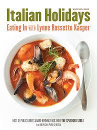 italian holidays in issue 3 the splendid table
