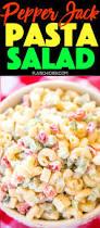 pasta salad pepper jack pasta salad plain chicken
