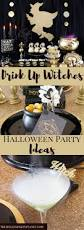 halloween party ideas for teens best 25 witch theme party ideas on pinterest halloween party