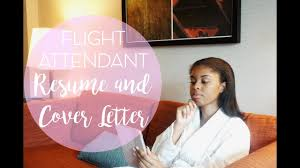my flight attendant resume u0026 cover letter taylor travels youtube