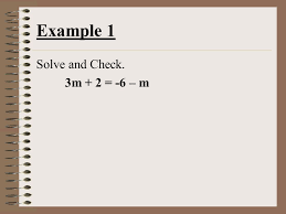 solving equations with variables on both sides objective to learn to solve equations with variables