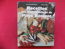 cuisine pays basque recettes paysannes du pays basque livre cuisine ebay