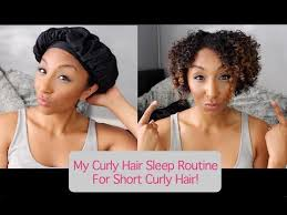 hairstyles that can be worn curly my curly hair sleep routine for short curly hair how to maintain