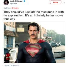 Superman Drinking Meme - henry cavill s mustache was digitally removed in justice league