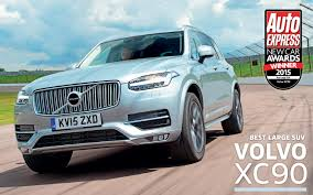 volvo jeep 2015 car of the year 2015 volvo xc90 auto express new car awards