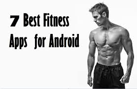 best fitness apps for android best fitness apps for android