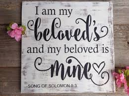 i am my beloved rustic wedding sign song of solomon 6 3 i am my beloveds and my