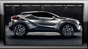 toyota new suv car all new toyota chr suv 2018 youtube