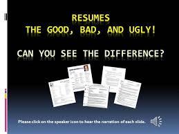 Bad Resumes Good And Bad Resumes 2 Authorstream