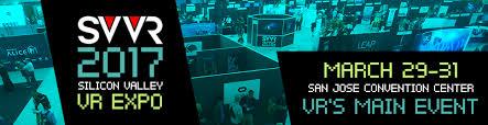 svvr 2017 silicon valley vr expo vr u0027s main event