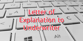 letter of explanation to underwriters