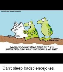 Biology Meme - copyright 2001 by randy glasbergen gasbergen wanted teaching