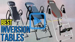 How Long To Use Inversion Table Top 10 Inversion Tables Of 2017 Review