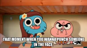 Gumball Memes - that moment meme 4 punching someone in the face by trc