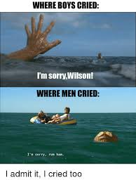 25 best memes about im sorry wilson im sorry wilson memes