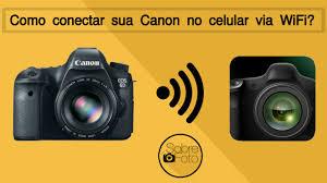 como conectar sua câmera canon em um celular tablet via wifi 6d