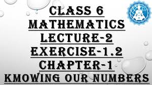 cbse class 6 mathematics chapter 1 knowing our numbers lecture 2