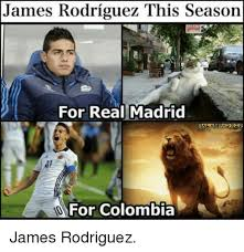 Colombia Meme - james rodriguez this season for real madrid for colombia james