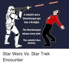 Star Wars Stormtrooper Meme - 25 best memes about star wars vs star trek star wars vs star