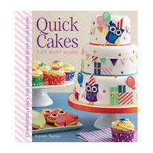 Home Cake Decorating Supply Quick Cakes For Busy Mums Squires Kitchen Shop Cake Decorating