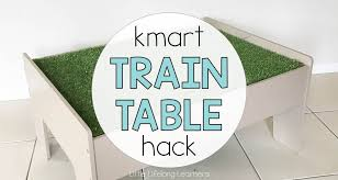 train table with cover kmart train table hack little lifelong learners