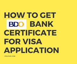 Sle Letter Of Certification For Visa Application How To Get Bank Certificate In Bdo For Visa Application
