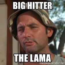 Carl Spackler Meme - big hitter the lama carl spackler meme generator