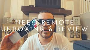 neeo remote unboxing and review please enable subtitles youtube