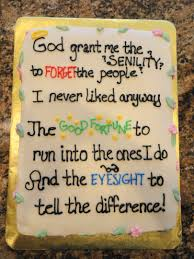 the senility prayer a great cake for a retirement party for a