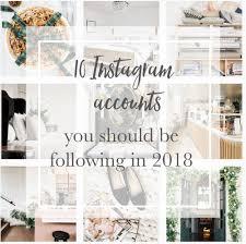 top design instagram accounts top ten instagram accounts you should be following in 2018
