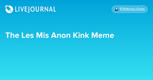 Death Note Kink Meme - the les mis anon kink meme spin hugo spin