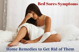 How To Get Rid Of Bed Sores Bed Sores Symptoms Home Remedies To Get Rid Of Them Paperblog