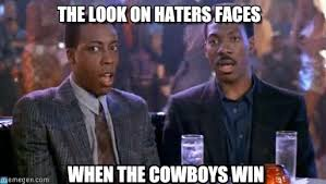 Cowboy Hater Memes - cowboys hater meme the look on haters faces on memegen