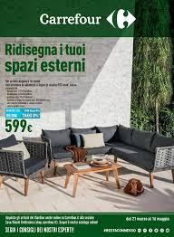 carrefour mobili da giardino volantino carrefour arredo giardino fino al 16 maggio 2018