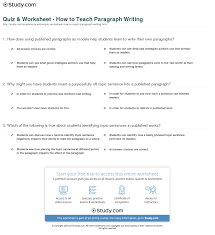 Paragraph Writing Worksheets Quiz Worksheet How To Teach Paragraph Writing Study Com