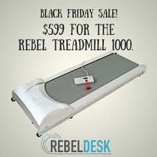 best black friday deals for treadmills rebel desk rebel desk twitter