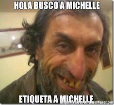 Michelle Meme - hola busco a michelle etiqueta a michelle meme de feo satan