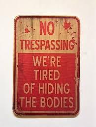 no trespassing sign no wood halloween sign halloween decorations
