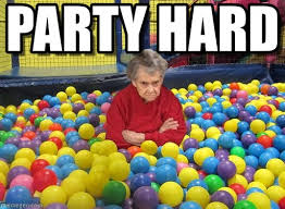 party hard grumpy grandma meme on memegen