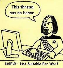 Worf Memes - dopl3r com memes this thread has no honor nsfw not suitable for worf