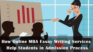 How Online MBA Essay Writing Services Help Students in Admission     Essay Help Online MBA Essay Writing Services