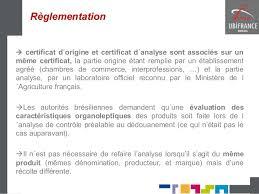 chambre de commerce certificat d origine ppt vendre des vins de loire au brésil